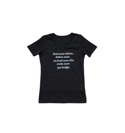 Majica crna - Kad sam dobra