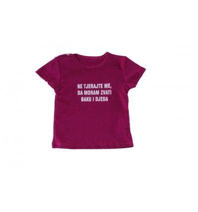 "Baby majica fuksija ""Ne tjerajte me da moram zvati baku i djeda"""