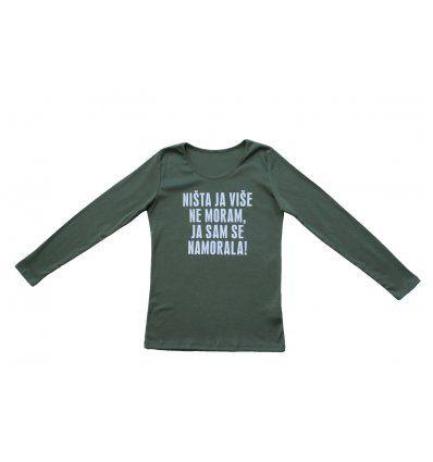Djevojčice - Majice dugih rukava - Majica uska maslinasta - Ništa ja više ne moram, ja sam se namorala
