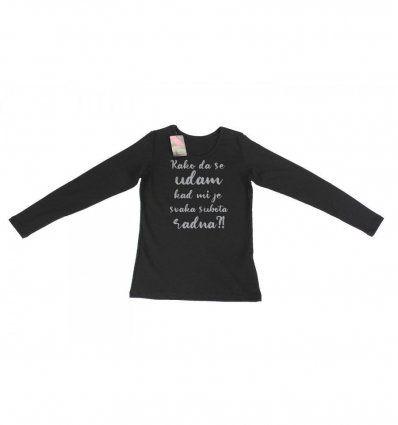 Žene - Majice dugih rukava - Majica crna - Kako da se udam kad mi je svaka subota radna
