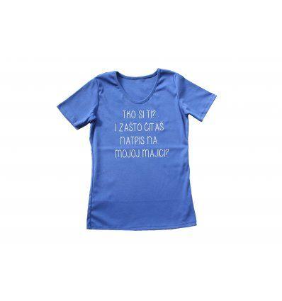 Žene - Majice kratkih rukava - Majica kraljevsko plava - Tko si ti?